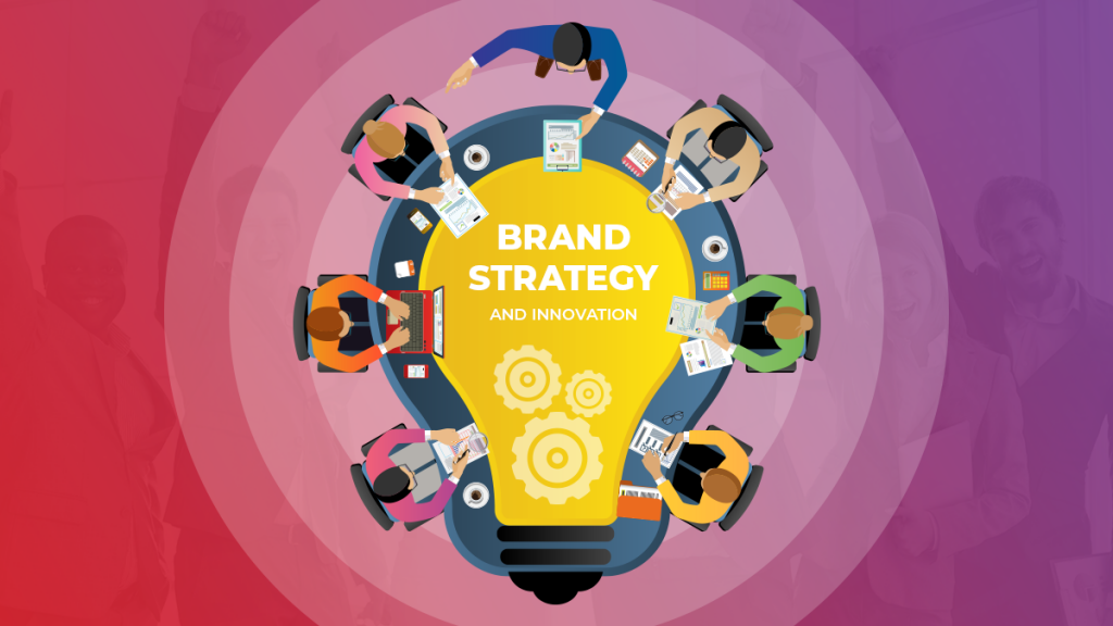 Brand Strategy And Innovation