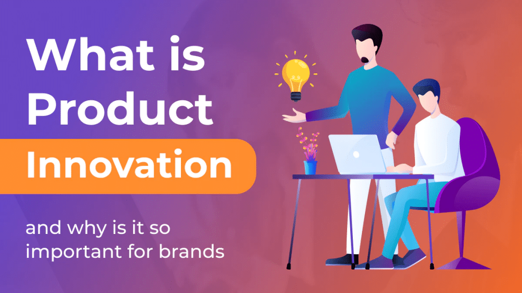 What is product innovation