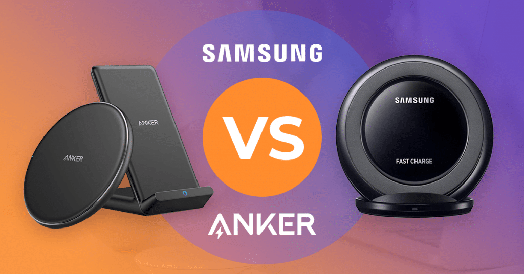 ANKER V.S Samsung Wireless Chargers