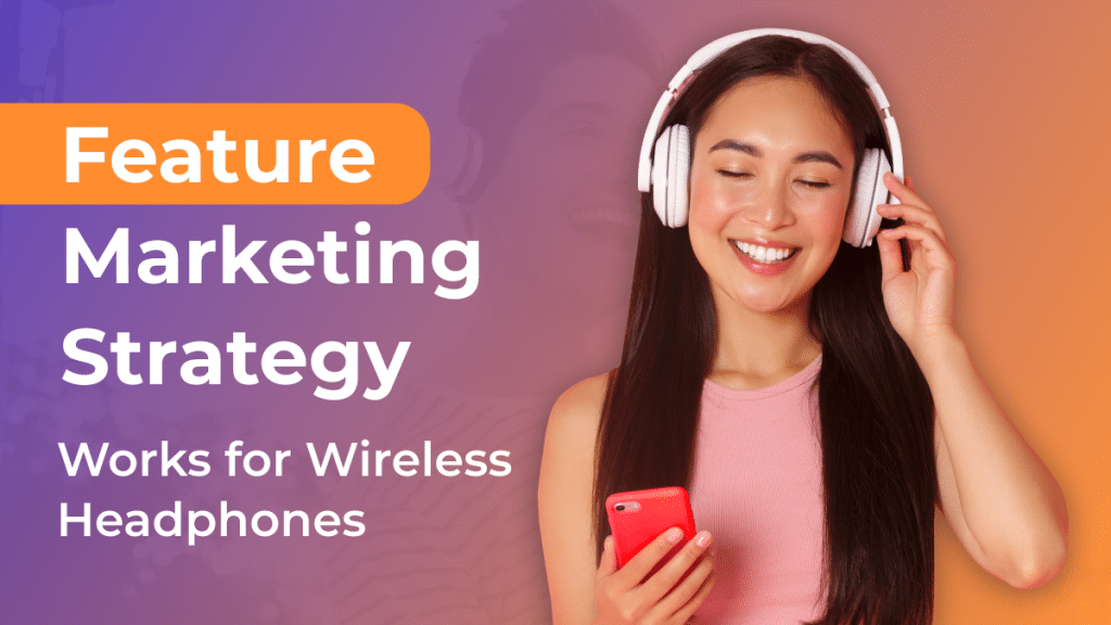 Feature Marketing Strategy