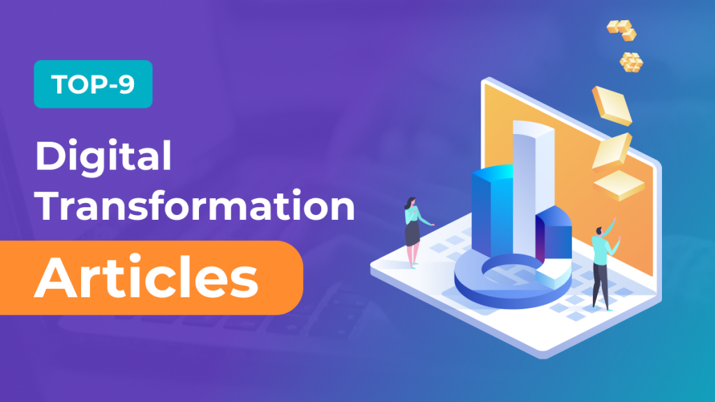 Revuze Team Collected The Top 9 Digital Transformation Articles For 2021