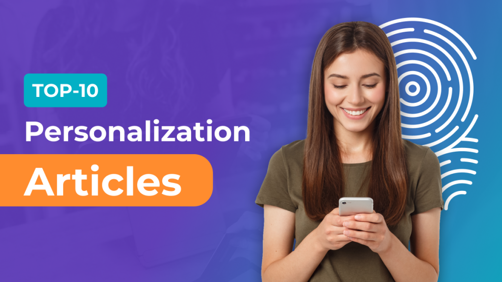 Top Personalization Articles For 2021